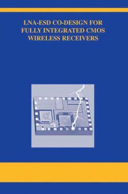 LNA ESD Co-Design For Fully Integrated CMOS Wireless Receivers