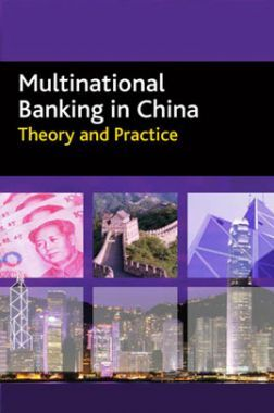 Multinational Banking In China Theory And Practice