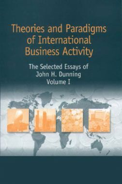 Theories And Paradigms Of International Business Activity