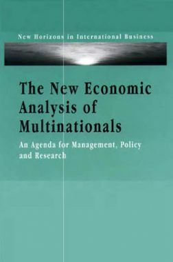 The New Economic Analysis Of Multinationals