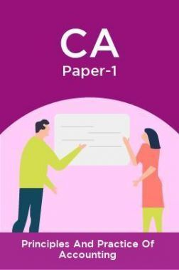 CA Paper-1 Principles And Practice Of Accounting