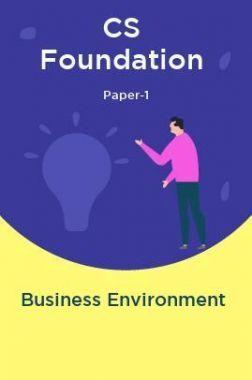 CS Foundation Paper-1 Business Environment