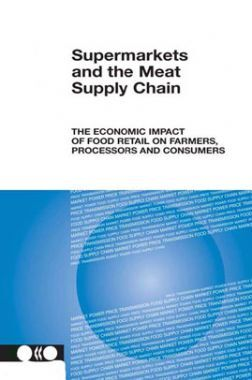 Supermarkets And The Meat Supply Chain