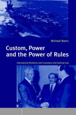 Custom, Power And The Power Of Rules 2004 Edition