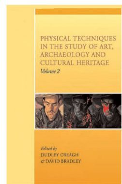 Physical Techniques In The Study Of Art, Archaeology And Cultural Heritage Vol - II