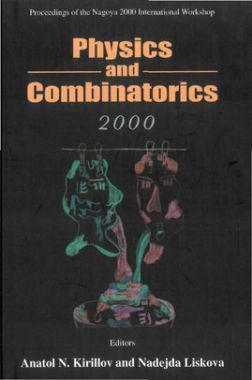 Physics And Combinatorics 2000