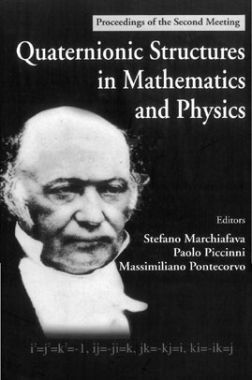 Quaternionic Structures In Mathematics And Physics