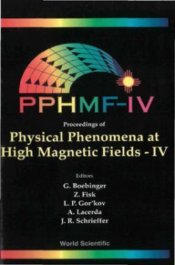 Proceedings Of Physical Phenomena At High Magnetic Fields-IV
