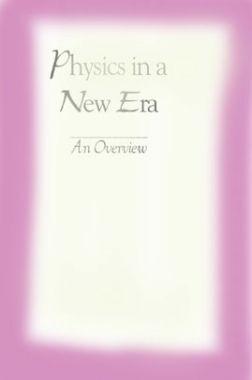 Physics In A New Era