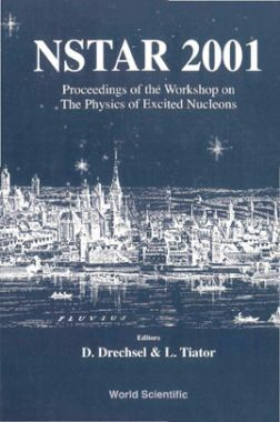 Nstar 2001: Proceedings Of The Workshop On The Physics Of Excited Nucleons