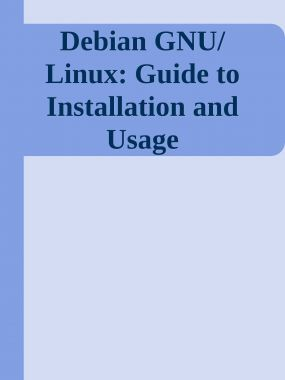 Debian GNU Linux Guide To Installation And Usage