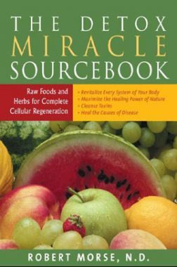 The Detox Miracle Source Book