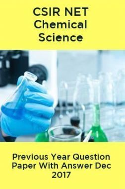 CSIR NET Chemical Science Previous Year Question Paper With Answer Dec 2017