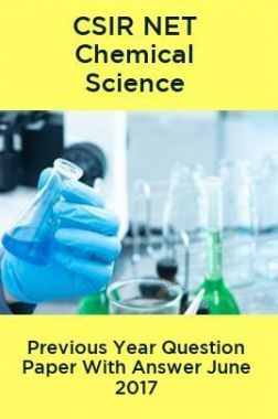 CSIR NET Chemical Science Previous Year Question Paper With Answer June 2017