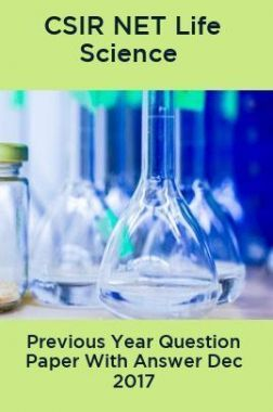 CSIR NET Life Science Previous Year Question Paper With Answer Dec 2017
