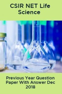 CSIR NET Life Science Previous Year Question Paper With Answer Dec 2018