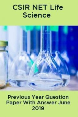 CSIR NET Life Science Previous Year Question Paper With Answer June 2019