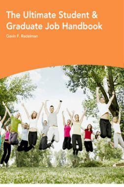 The Ultimate Student And Graduate Job Handbook