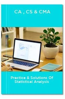 CA,CS & CMA Practice & Solutions of Statistical Analysis