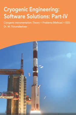 Cryogenic Engineering Software Solutions Part-IV