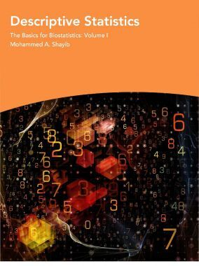 Descriptive Statistics The Basics For Biostatistics