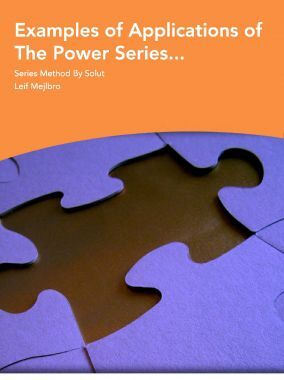 Examples Of Applications Of The Power Series