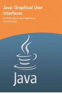 Java Graphical User Interfaces