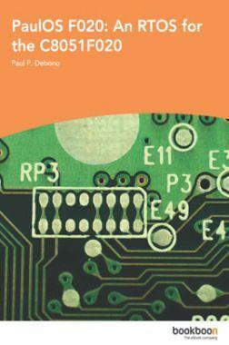 PauIOS F020 An RTOS For The C8051F020