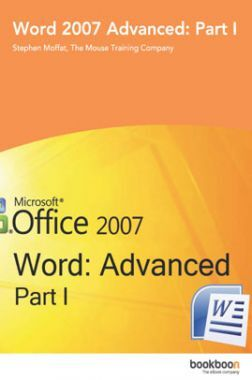 Word 2007 Advanced Part-I