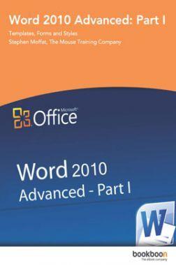 Word 2010 Advanced Part-I