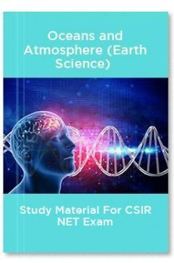 Oceans and Atmosphere (Earth Science)  Study Material For CSIR NET Exam