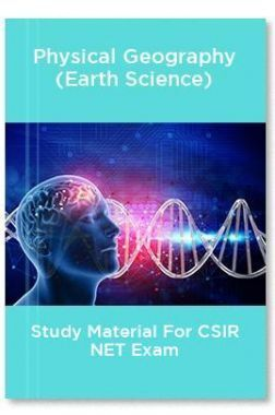 Physical Geography (Earth Science) Study Material For CSIR NET Exam