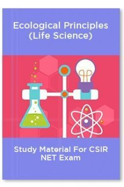 Ecological Principles (Life Science) Study Material For CSIR NET Exam