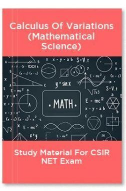 Calculus Of Variations (Mathematical Science) Study Material For CSIR NET Exam