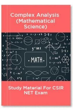 Complex Analysis  (Mathematical Science) Study Material For CSIR NET Exam