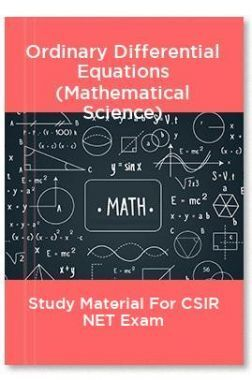 Ordinary Differential Equations (Mathematical Science) Study Material For CSIR NET Exam