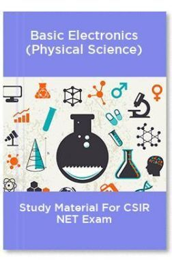 Basic Electronics (Physical Science) Study Material For CSIR NET Exam
