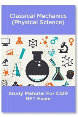 Classical Mechanics (Physical Science) Study Material For CSIR NET Exam