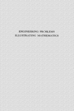 Engineering Problems Illustrating Mathematics