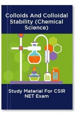 Colloids And Colloidal Stability (Chemical Science) Study Material For CSIR NET Exam
