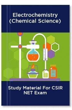 Electrochemistry (Chemical Science) Study Material For CSIR NET Exam