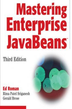 Mastering Enterprise Java Beans Third Edition