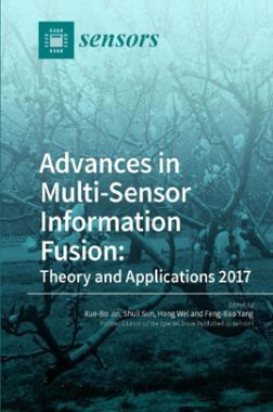 Advances In Multi-sensor Information Fusion Theory And Applications 2017