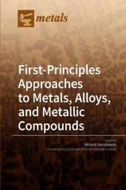 First Principles Approaches To Metals, Alloys, And Metallic Compounds