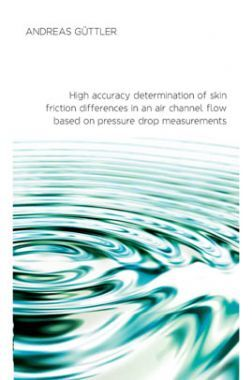 High Accuracy Determination Of Skin Friction