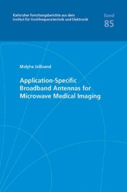 Application-Specific Broadband Antennas For Microwave Medical Imaging