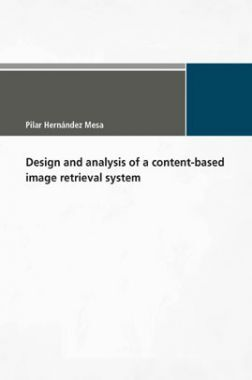 Design And Analysis Of A Content-based Image Retrieval System