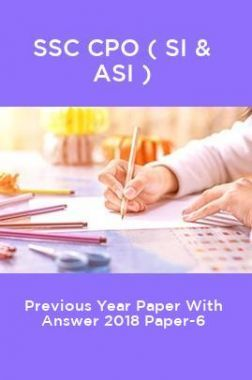 SSC CPO ( SI & ASI ) Previous Year Paper With Answer 2018 Paper-6