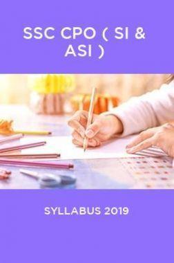 SSC CPO ( SI & ASI ) Syllabus 2019