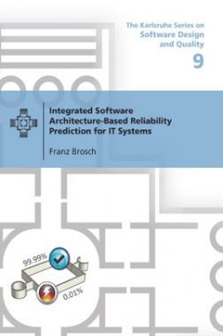 Integrated Software Architecture-based Reliability Prediction For It Systems